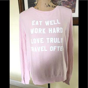 "Wildfox Rare ""Eat Well. Work Hard. Travel Often..."